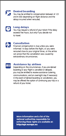 LEAFLET ON AIR PASSENGER RIGHTS: http://ec.europa.