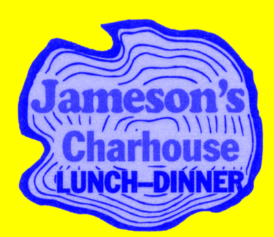 Best Wishes JAMESON S CHARHOUSE 1331 West Dundee Road Arlington Heights, Illinois
