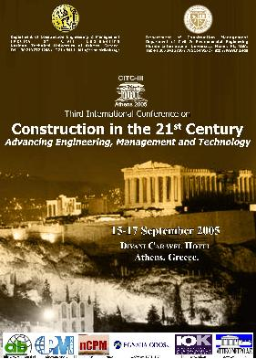 Construction in the 21 st century: Advancing Engineering, Management and Technology, Ξενοδοχείο Caravel, Αθήνα, 15-17 Σεπτ.