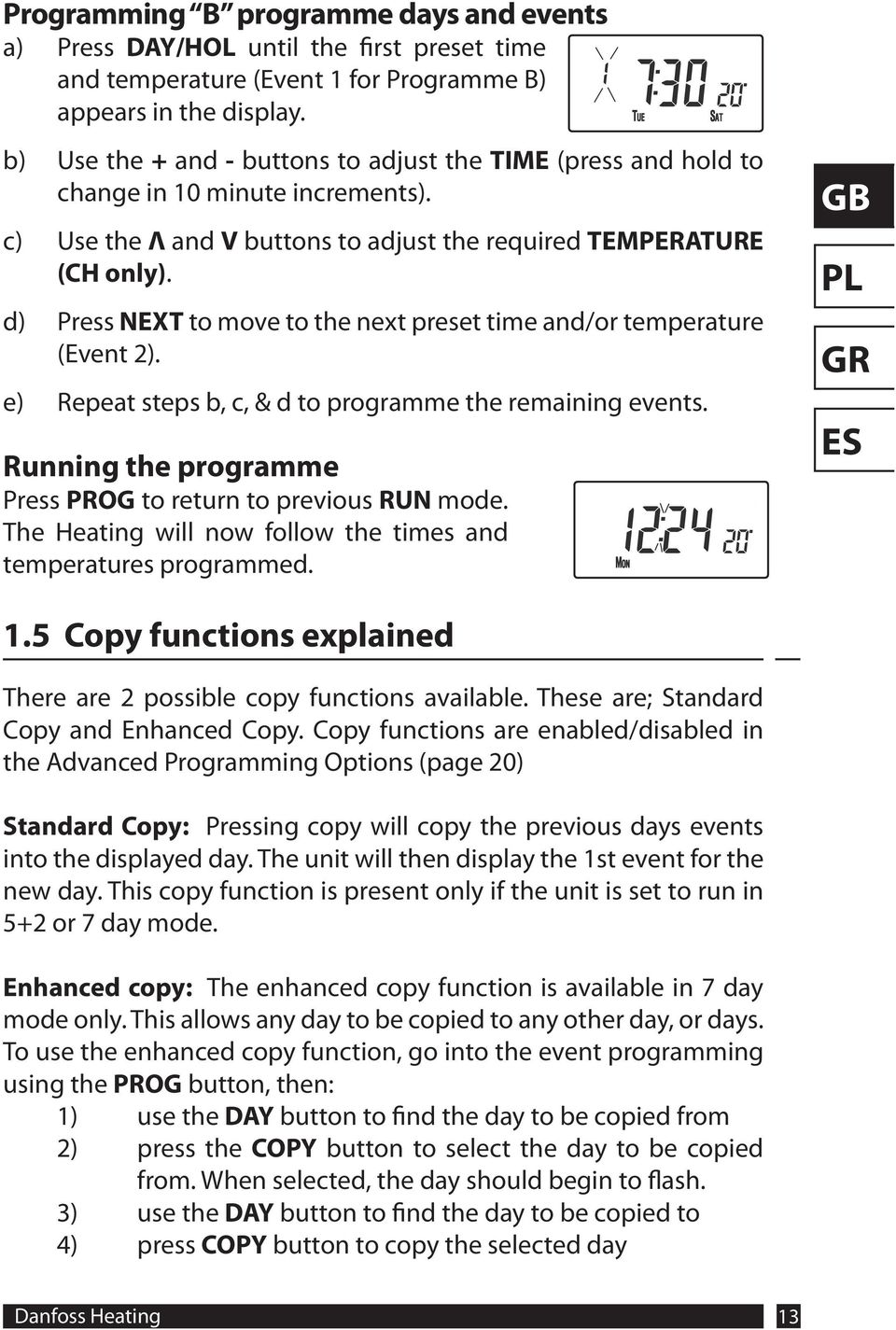 d) Press NEXT to move to the next preset time and/or temperature (Event 2). e) Repeat steps b, c, & d to programme the remaining events.