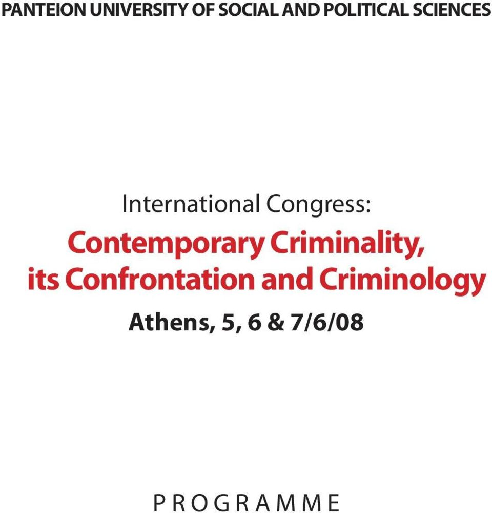 Contemporary Criminality, its Confrontation