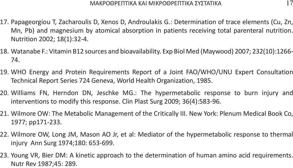 : Vitamin B12 sources and bioavailability. Exp Biol Med (Maywood) 2007; 232(10):1266-74. 19.
