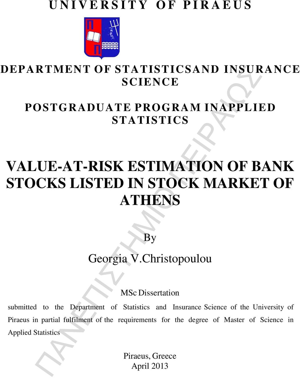 Christopoulou MSc Dissertation submitted to the Department of Statistics and Insurance Science of the University of
