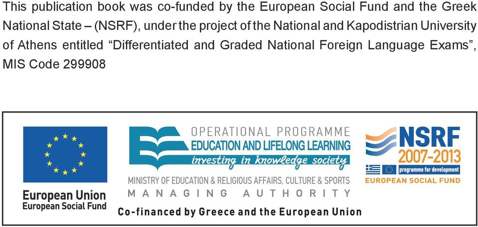 University of Athens entitled Differentiated and Graded National Foreign