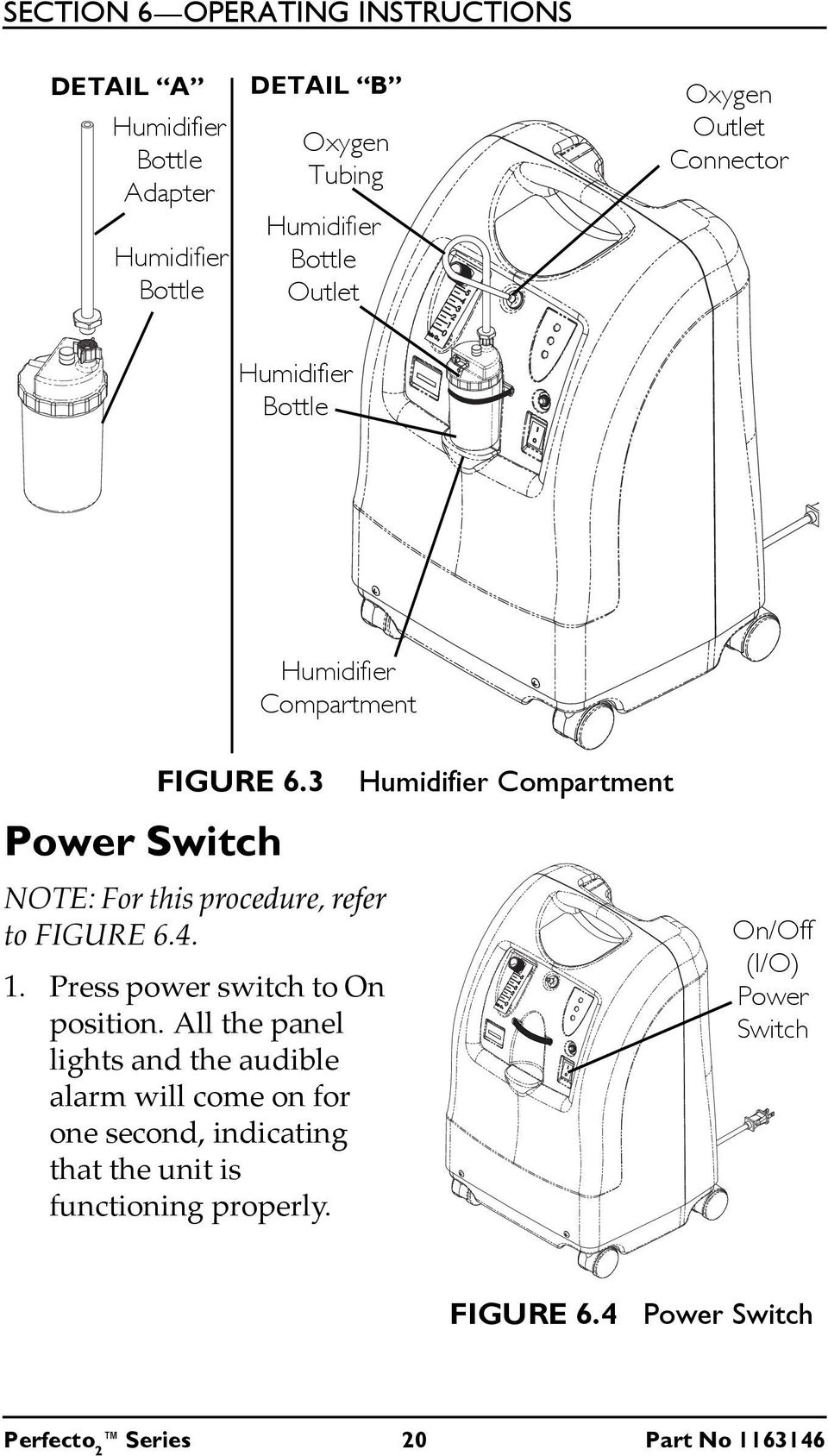1. Press power switch to On position.