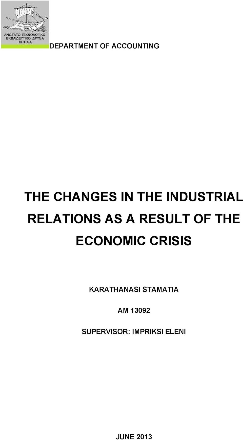 THE ECONOMIC CRISIS KARATHANASI STAMATIA