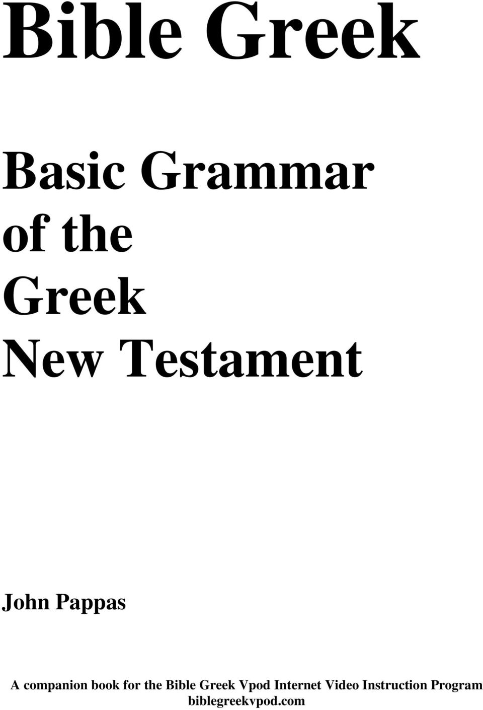 book for the Bible Greek Vpod Internet
