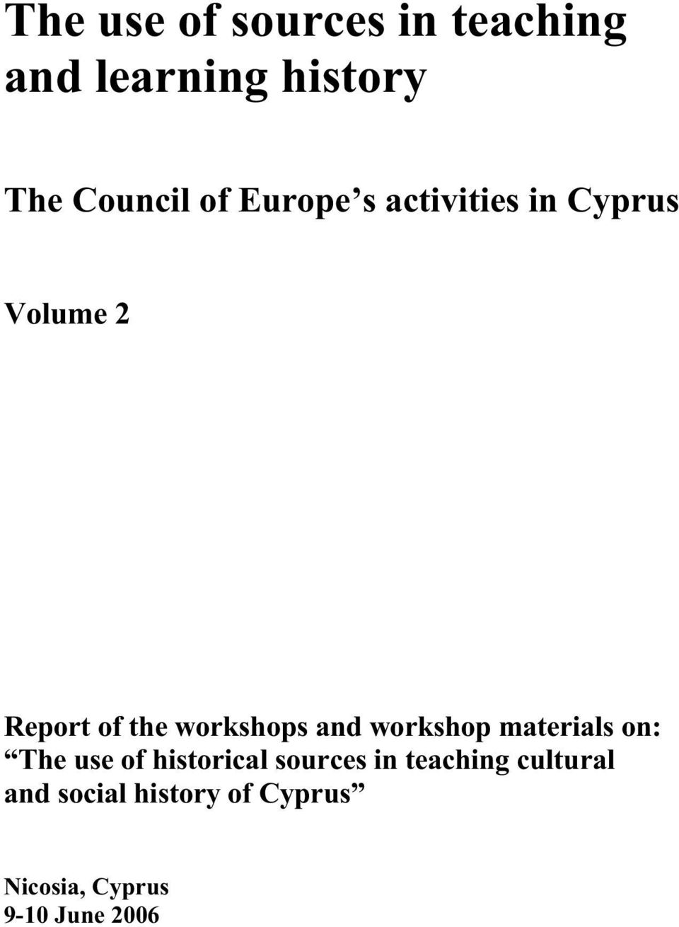 workshop materials on: The use of historical sources in teaching