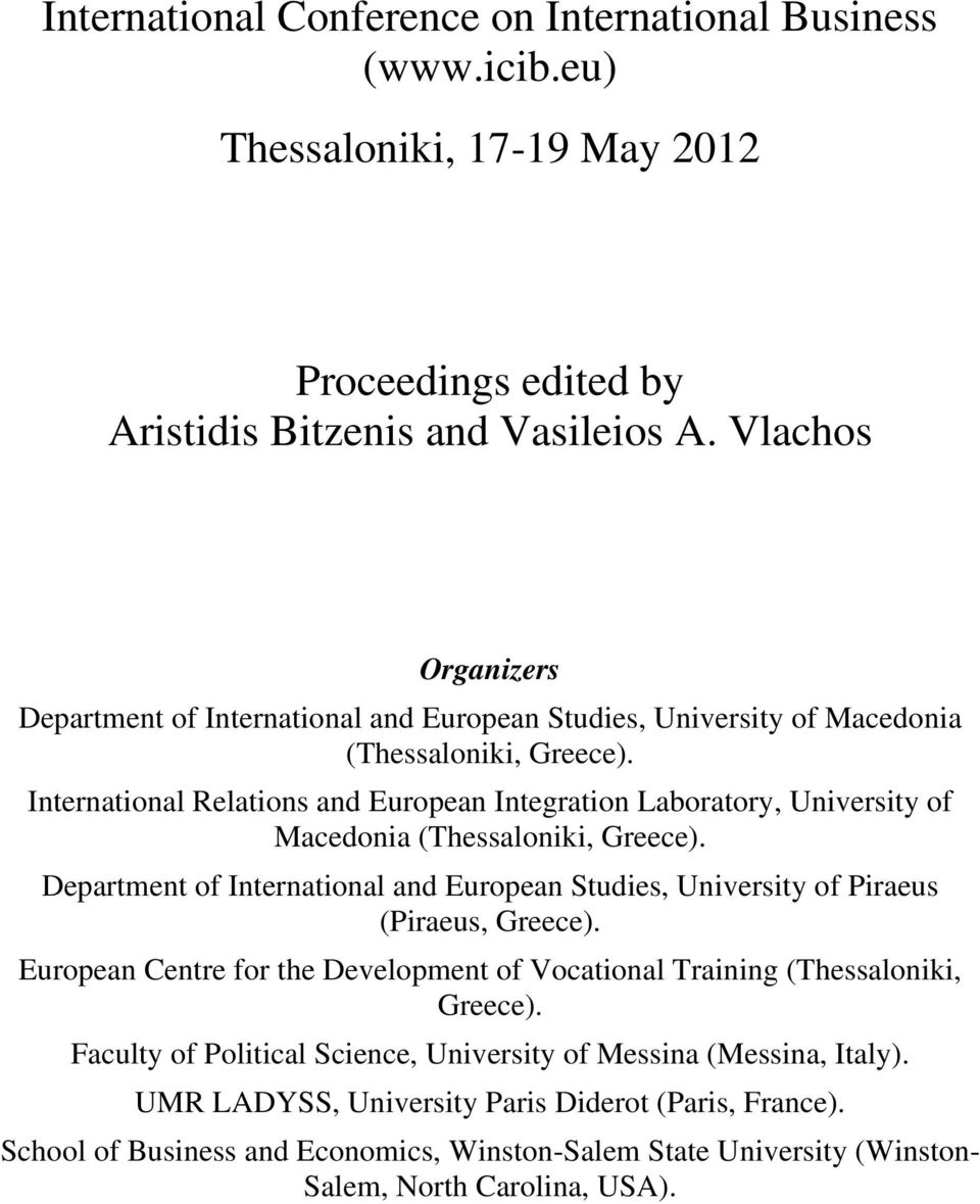 International Relations and European Integration Laboratory, University of Macedonia (Thessaloniki, Greece).