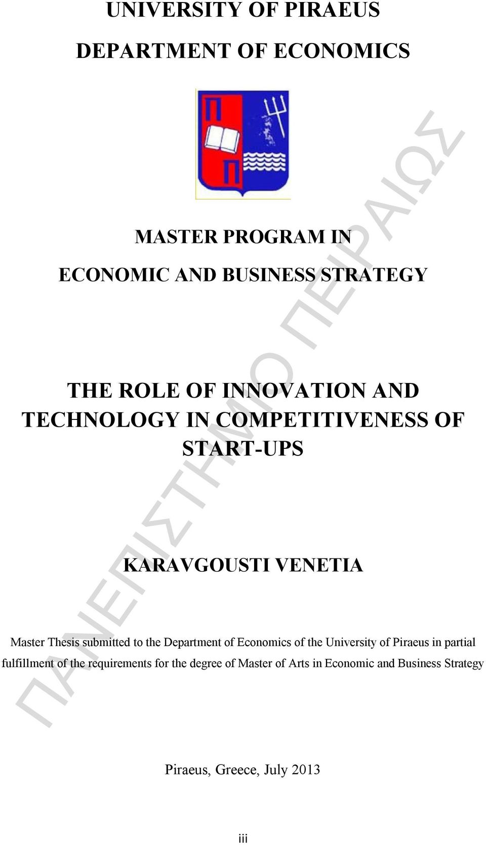 submitted to the Department of Economics of the University of Piraeus in partial fulfillment of the