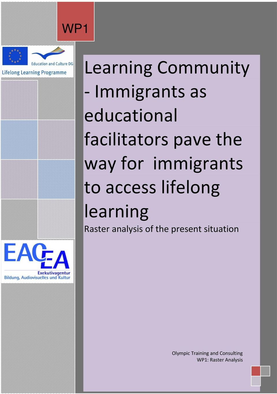 Immigrants as educational facilitators pave the way for immigrants to access
