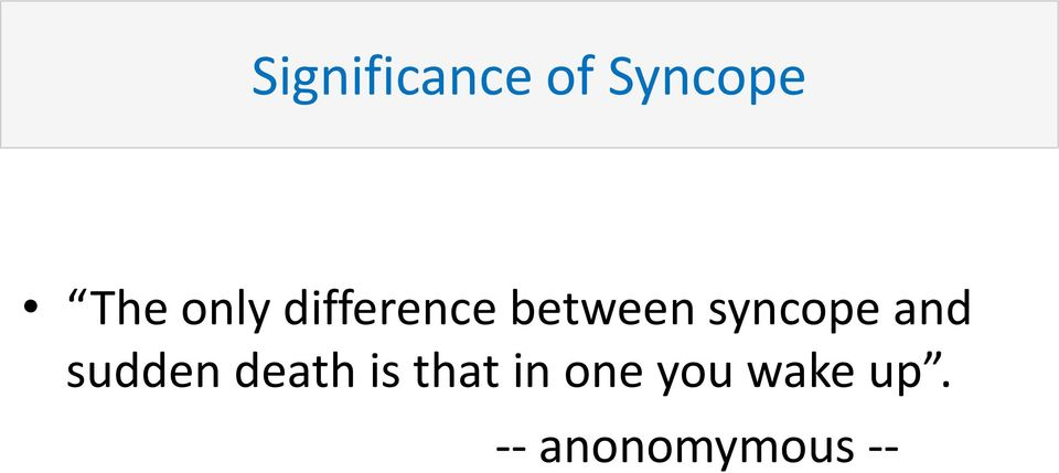 syncope and sudden death is