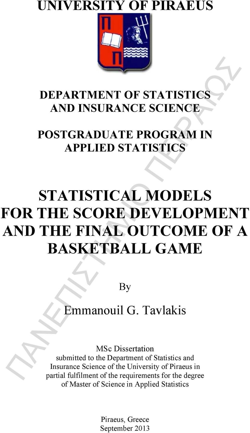 Tavlakis MSc Dissertation submitted to the Department of Statistics and Insurance Science of the University of