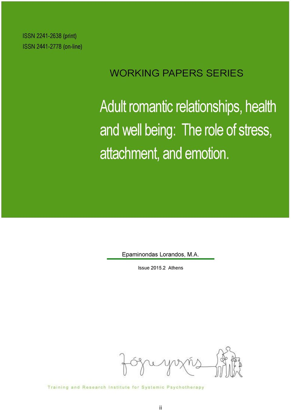 health and well being: The role of stress, attachment,