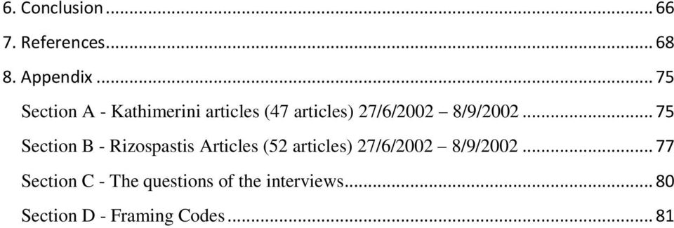 .. 75 Section B - Rizospastis Articles (52 articles) 27/6/2002 8/9/2002.