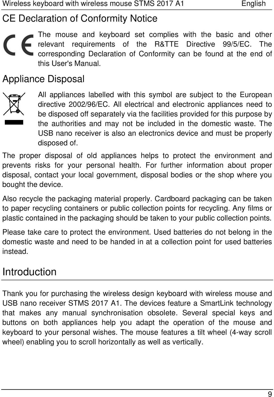 Appliance Disposal All appliances labelled with this symbol are subject to the European directive 2002/96/EC.