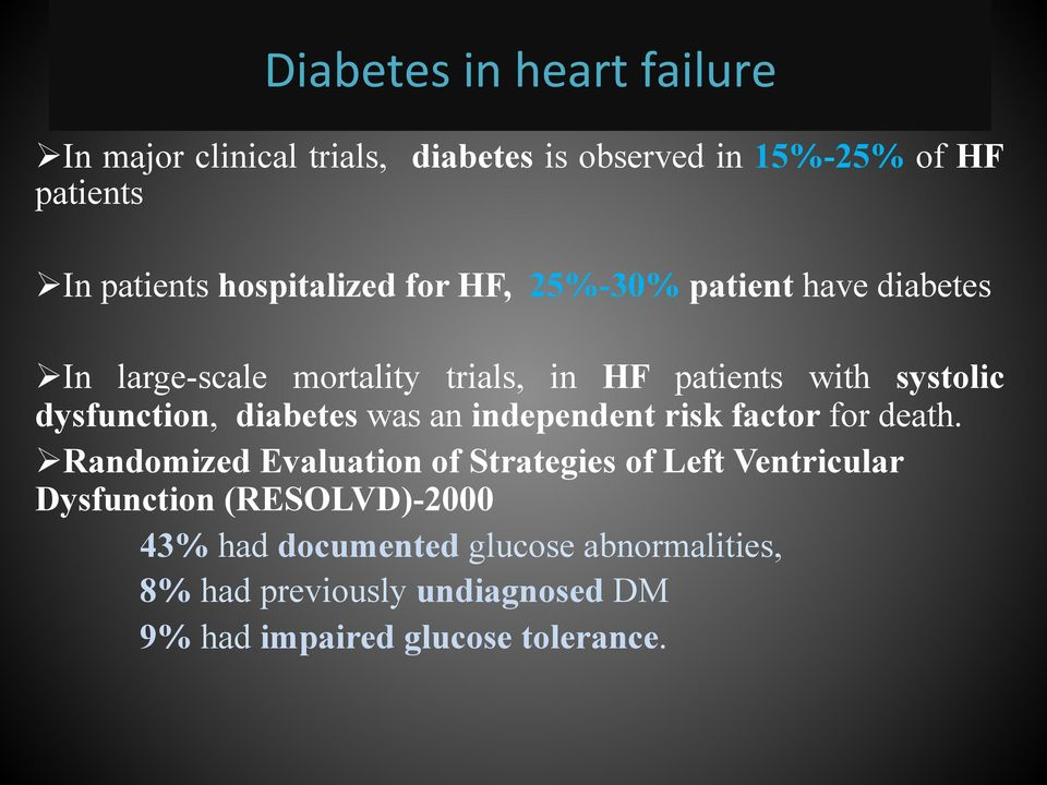 dysfunction, diabetes was an independent risk factor for death.
