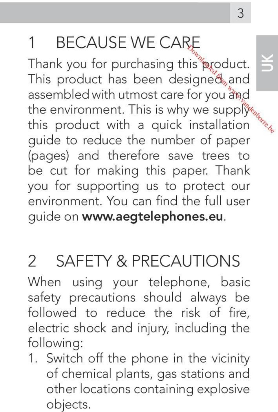 Thank you for supporting us to protect our environment. You can find the full user guide on www.aegtelephones.eu.