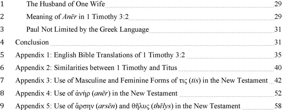 and Titus 0 Appendi : Use of Masculine and Feminine Forms of τις (tis) in the New Testament Appendi