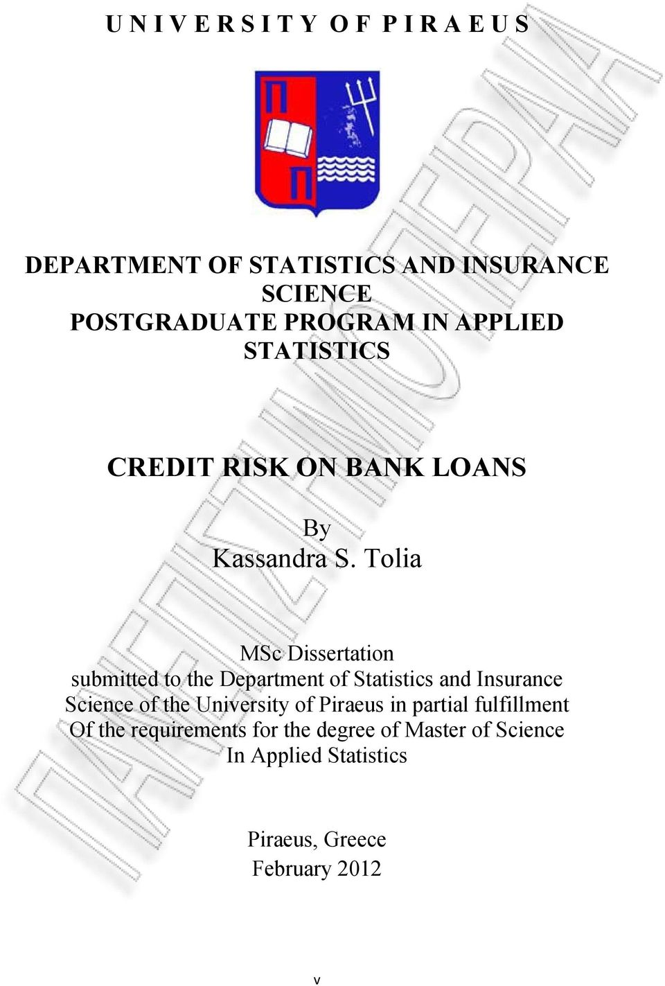 Tolia MSc Dissertation submitted to the Department of Statistics and Insurance Science of the University