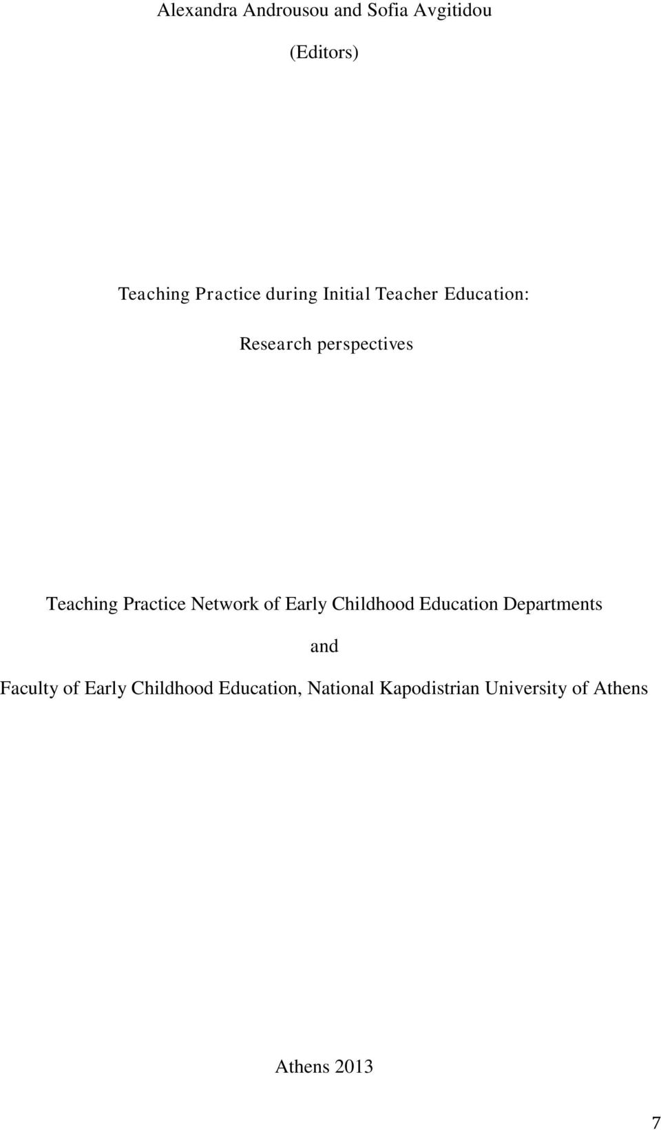 Practice Network of Early Childhood Education Departments and Faculty of
