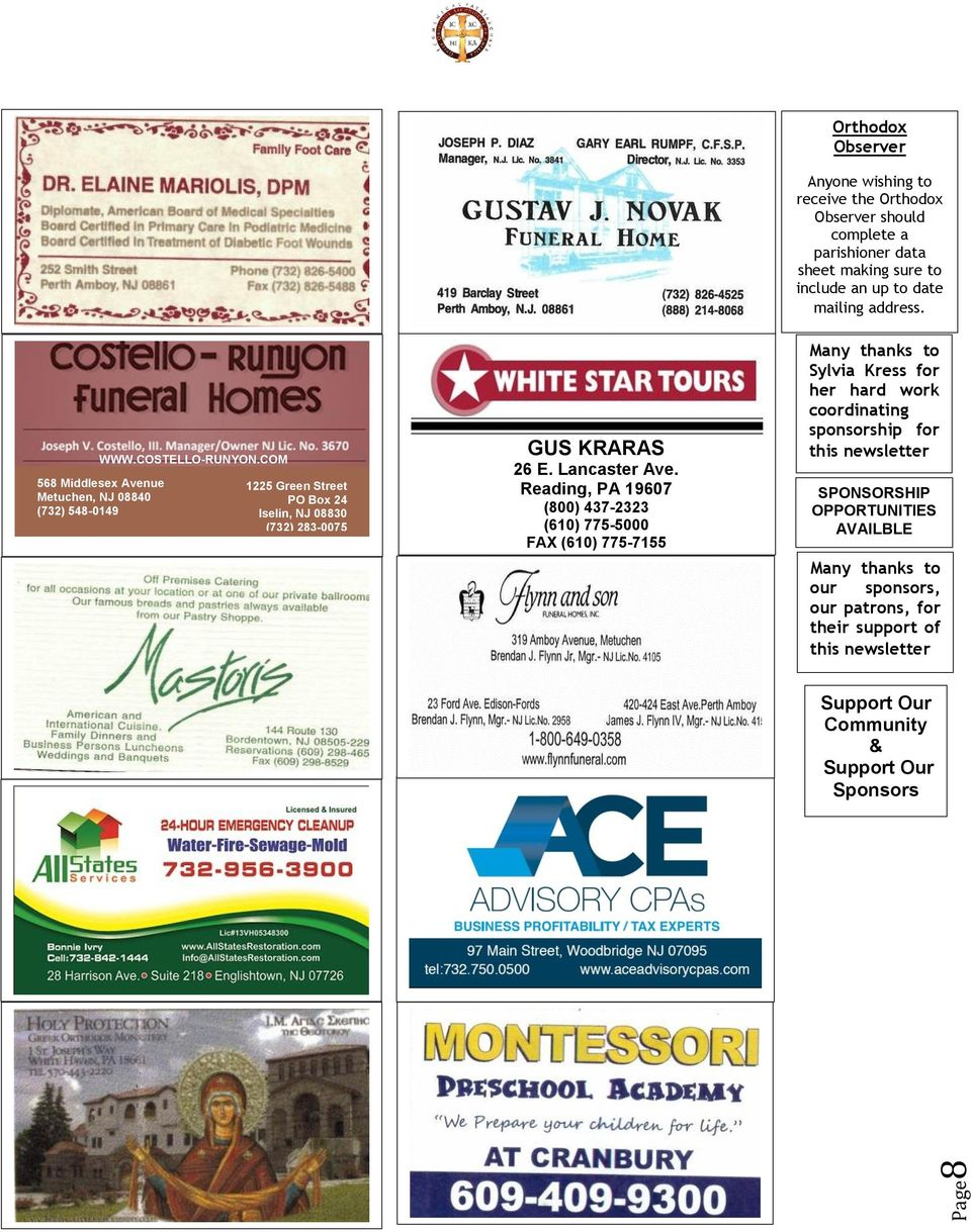 sponsors, our patrons, for their support of this newsletter Support Our Community & Support Our Sponsors 8 568 Middlesex Avenue Metuchen, NJ 08840 (732) 548-0149