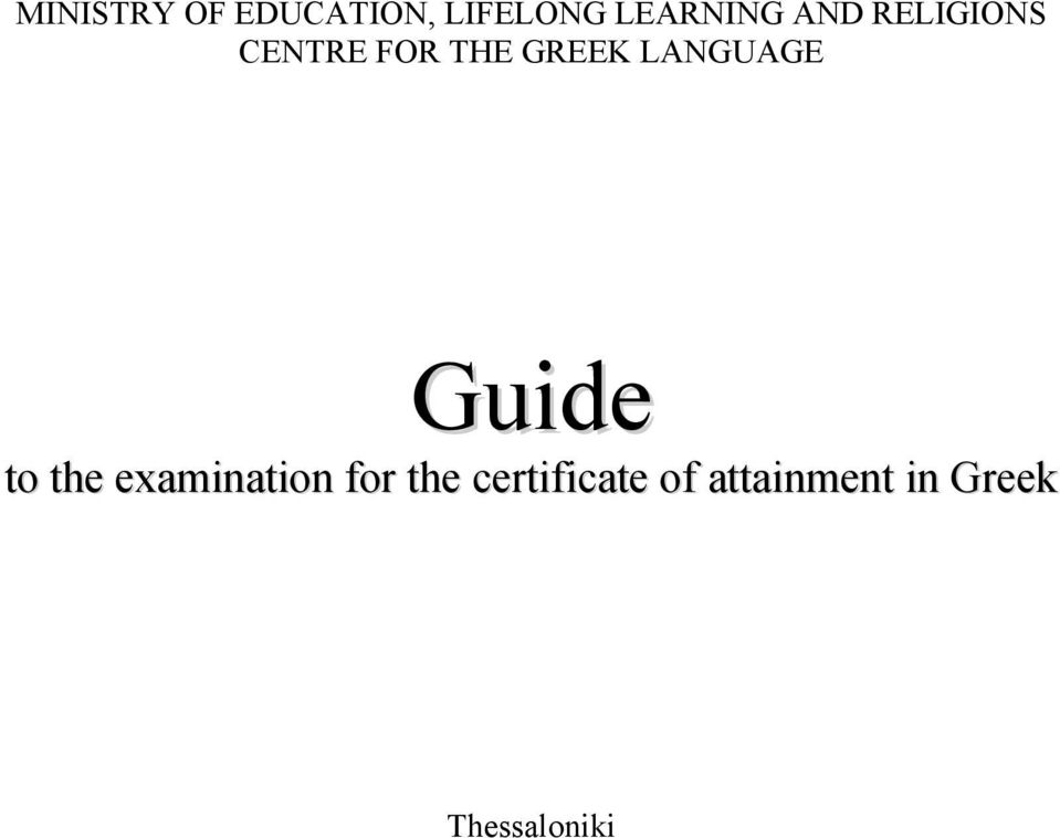 LANGUAGE Guide to the examination for the