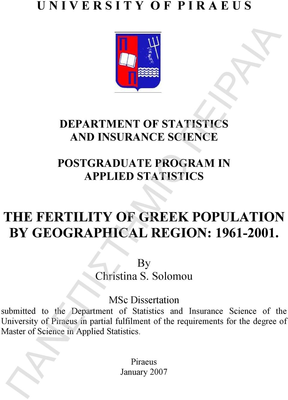 Solomou MSc Dissertation submitted to the Department of Statistics and Insurance Science of the University of