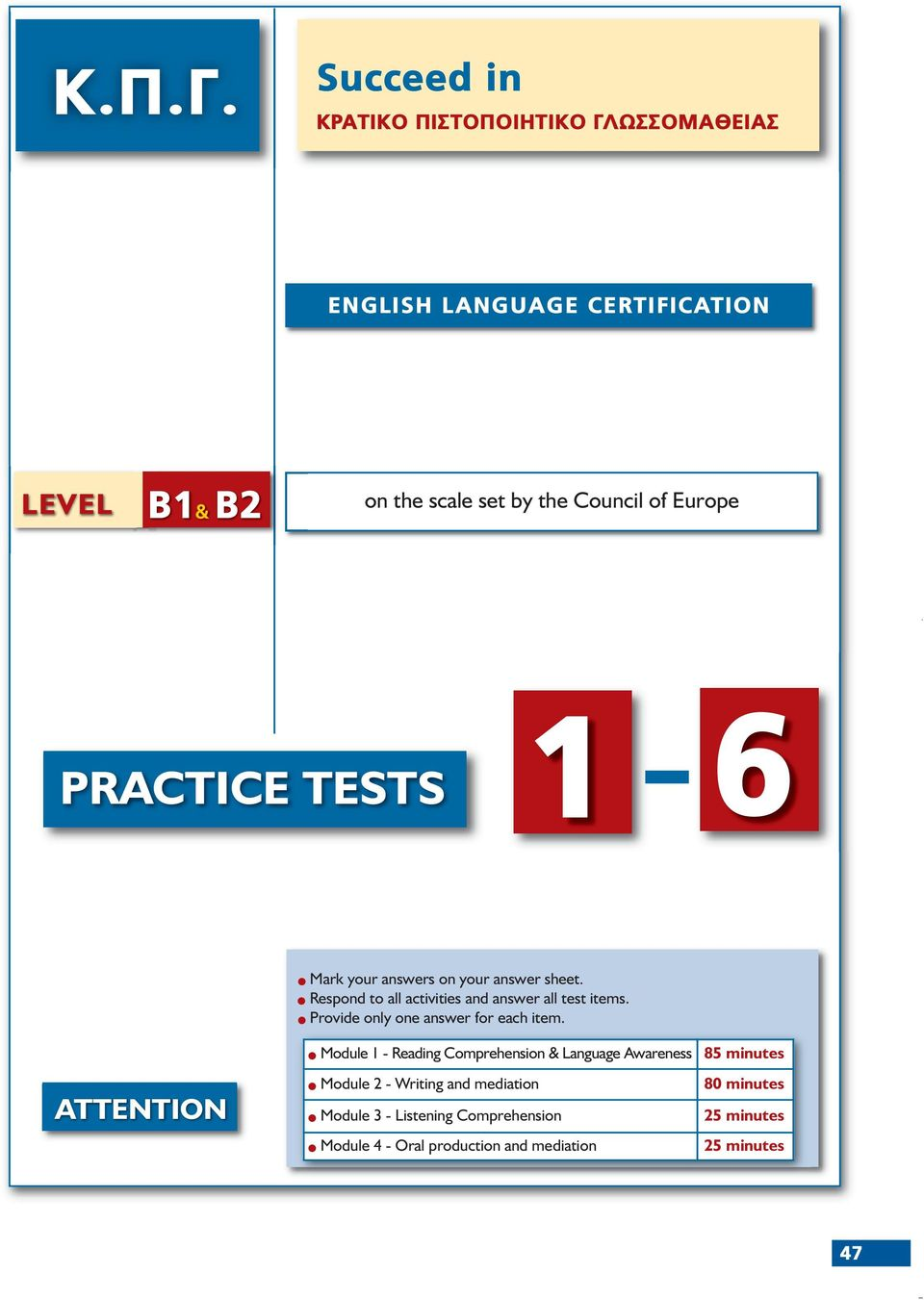 Europe PRACTICE TESTS 1 6 Mark your answers on your answer sheet. Respond to all activities and answer all test items.