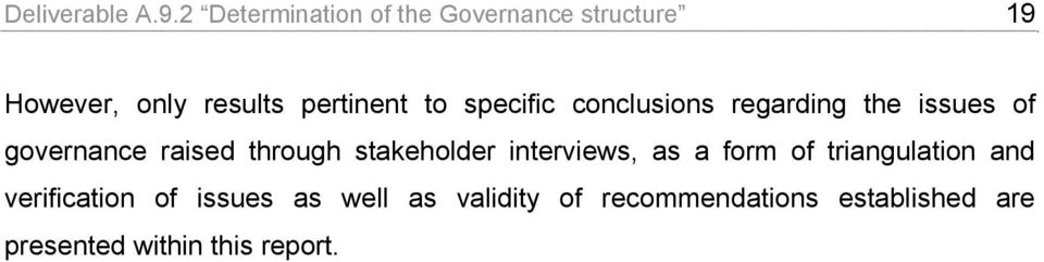 specific conclusions regarding the issues of governance raised through stakeholder