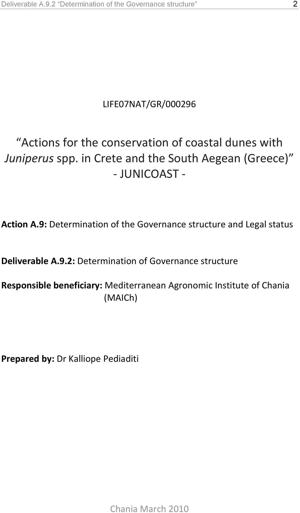 Juniperus spp. in Crete and the South Aegean (Greece) JUNICOAST Action A.