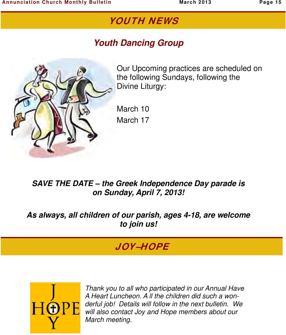 As always, all children of our parish, ages 4-18, are welcome to join us!