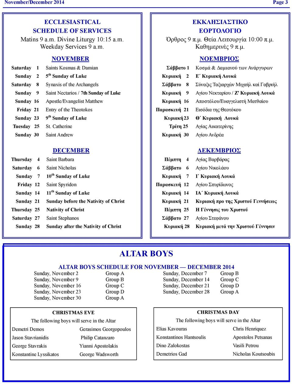 er 2014 Page 3 ECCLESIASTICAL SCHEDULE OF SERVICES Matins 9 a.m.