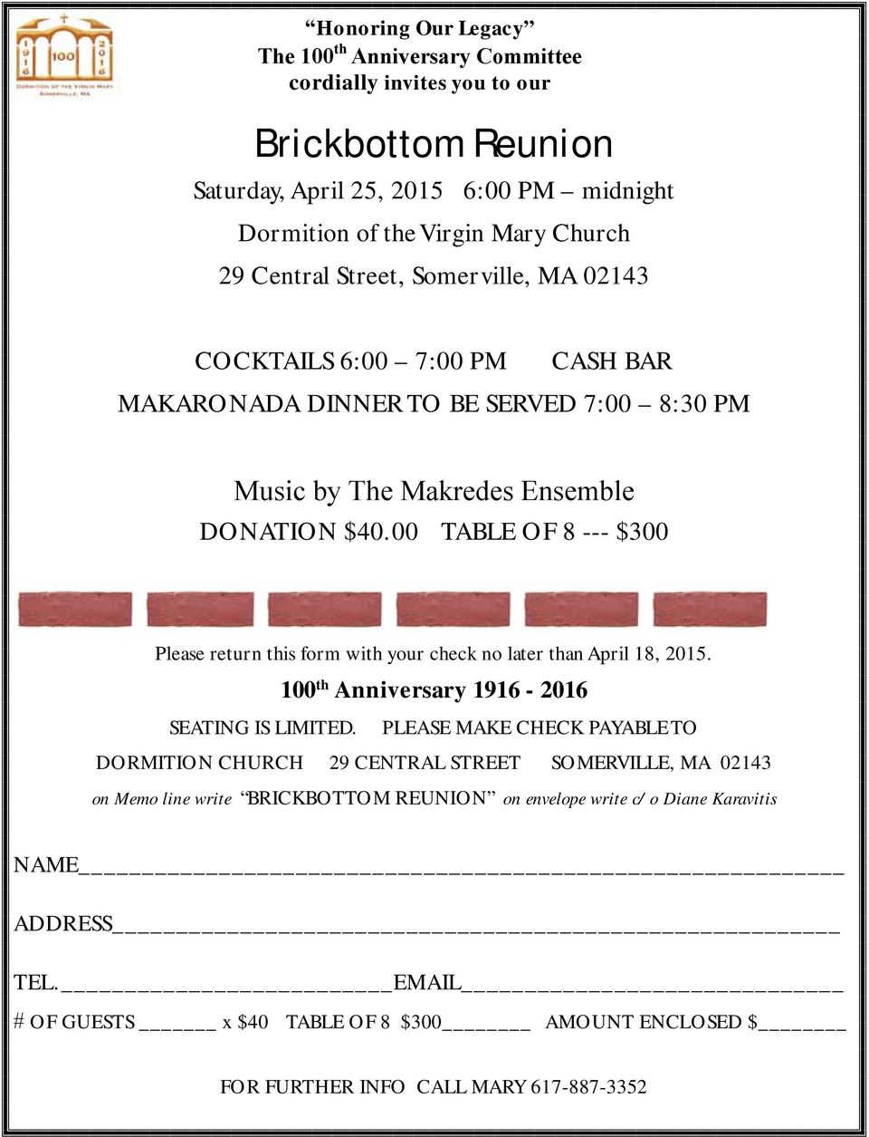 00 TABLE OF 8 --- $300 Please return this form with your check no later than April 18, 2015. 100 th Anniversary 1916-2016 SEATING IS LIMITED.