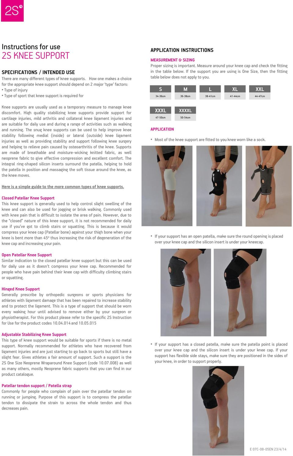 temporary measure to manage knee discomfort.