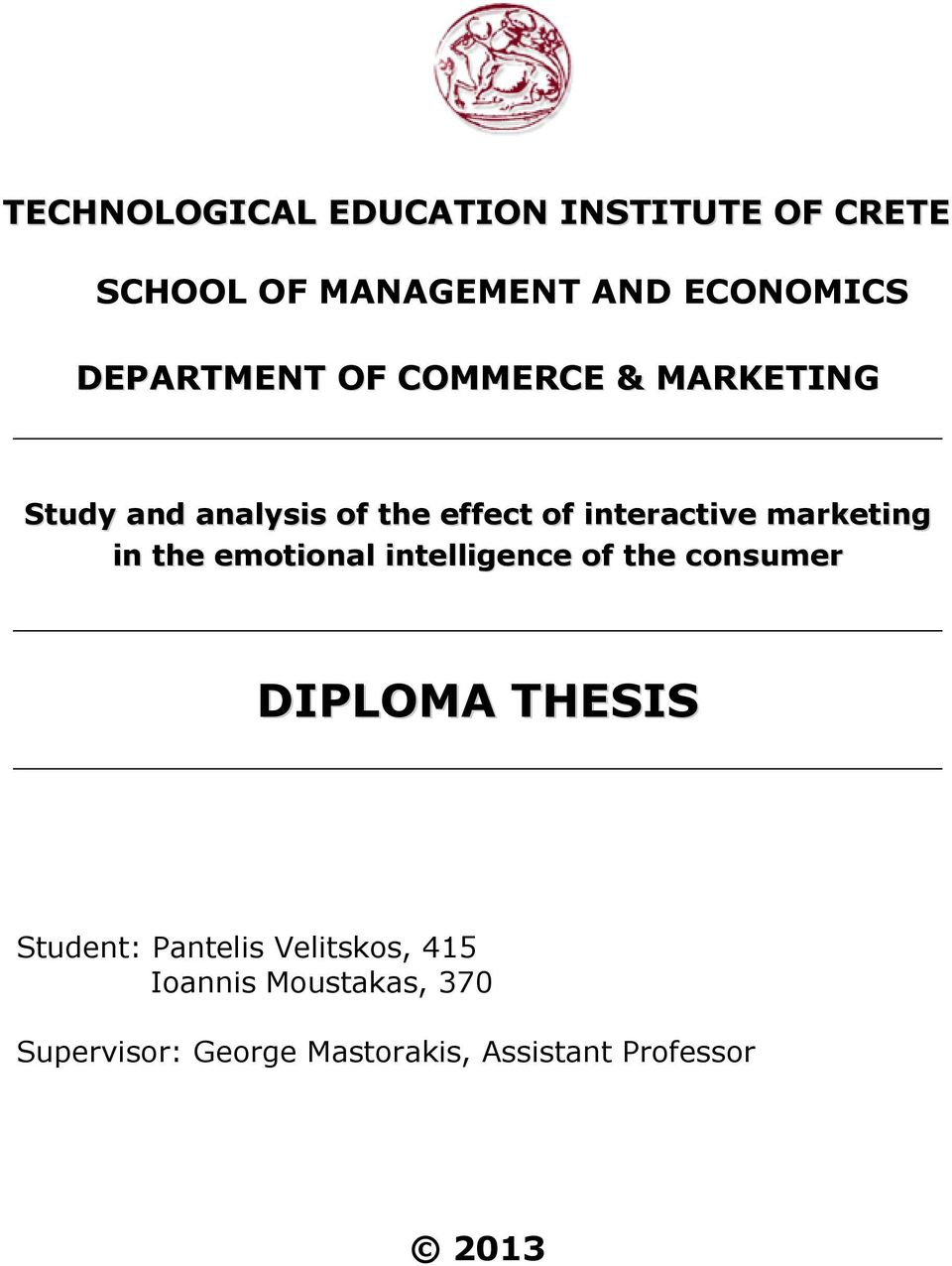 marketing in the emotional intelligence of the consumer DIPLOMA THESIS Student: