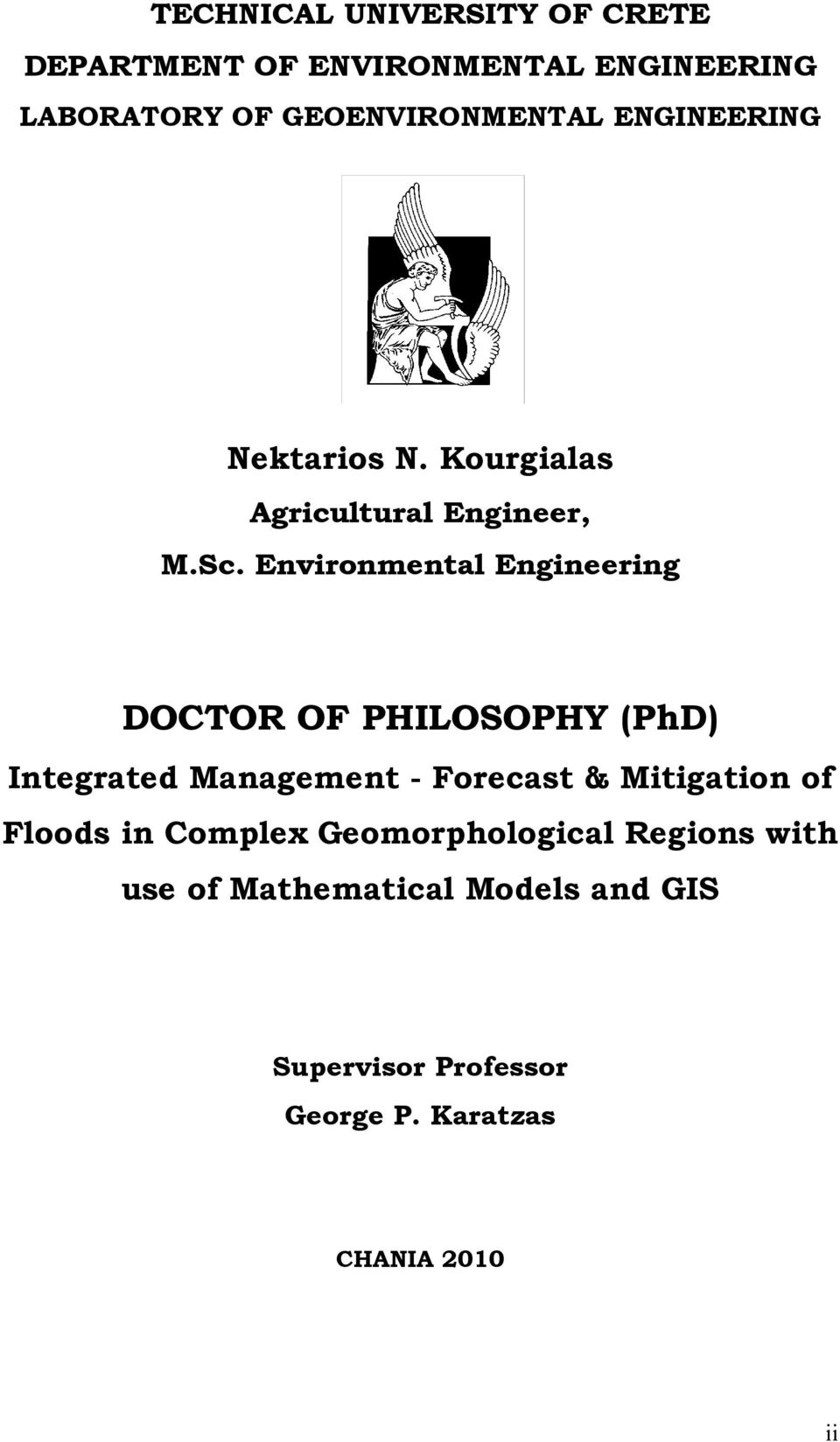 Environmental Engineering DOCTOR OF PHILOSOPHY (PhD) Integrated Management - Forecast & Mitigation of