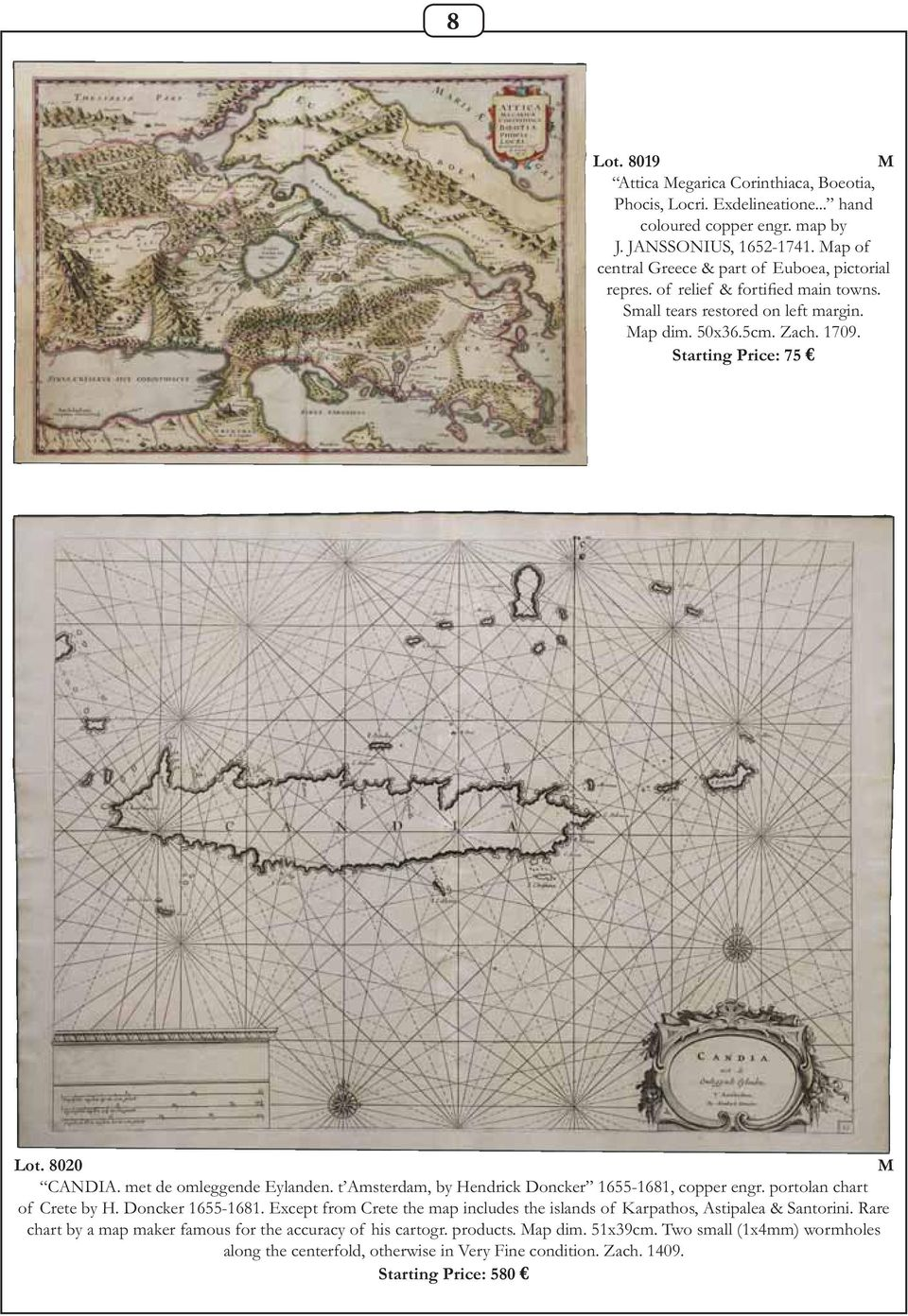 8020 CANDIA. met de omleggende Eylanden. t Amsterdam, by Hendrick Doncker 1655-1681, copper engr. portolan chart of Crete by H. Doncker 1655-1681. Except from Crete the map includes the islands of Karpathos, Astipalea & Santorini.