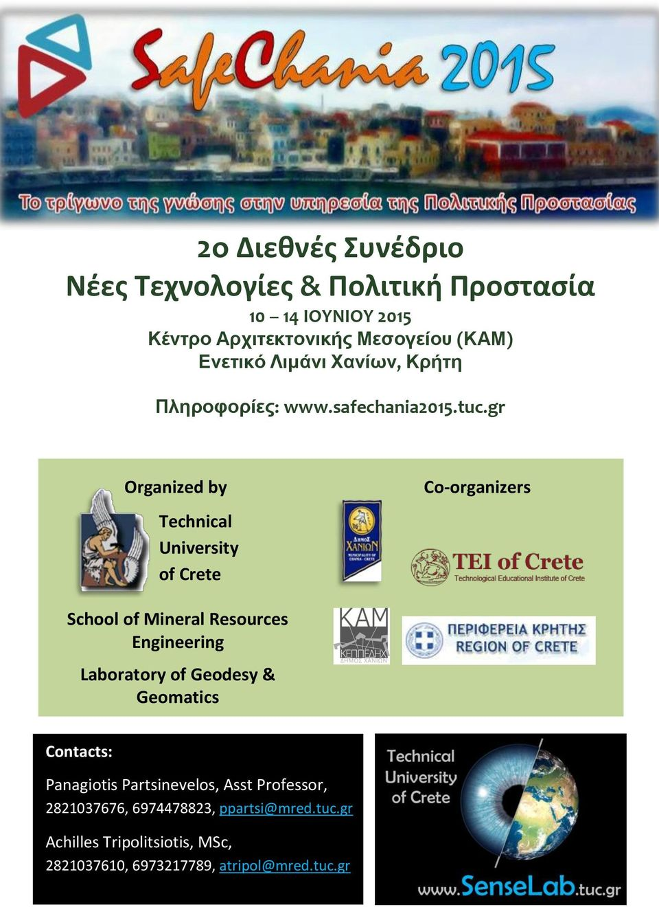 gr Organized by Technical University of Crete Co-organizers School of Mineral Resources Engineering Laboratory of
