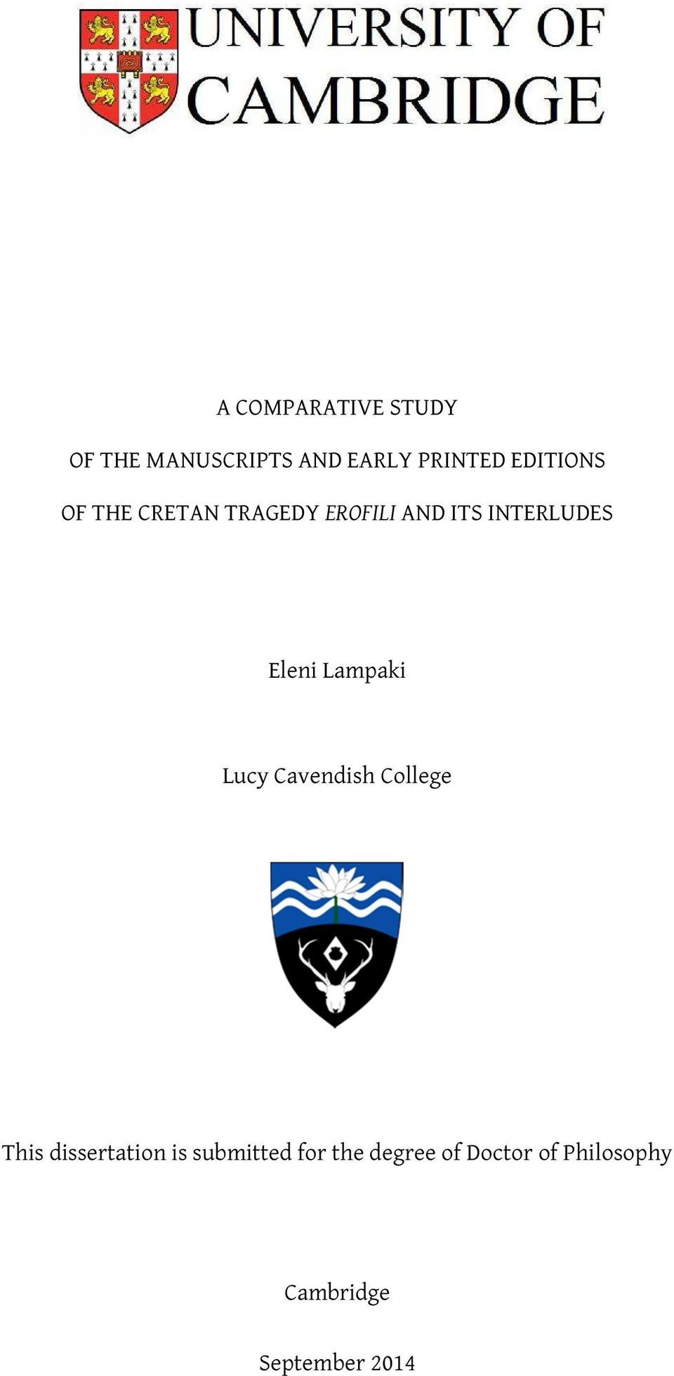 Eleni Lampaki Lucy Cavendish College This dissertation is