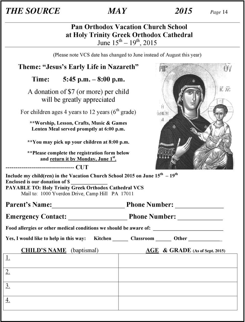 Crafts, Music & Games Lenten Meal served promptly at 6:00 p.m. **You may pick up your children at 8:00 p.m. **Please complete the registration form below and return it by Monday, June 1 st.