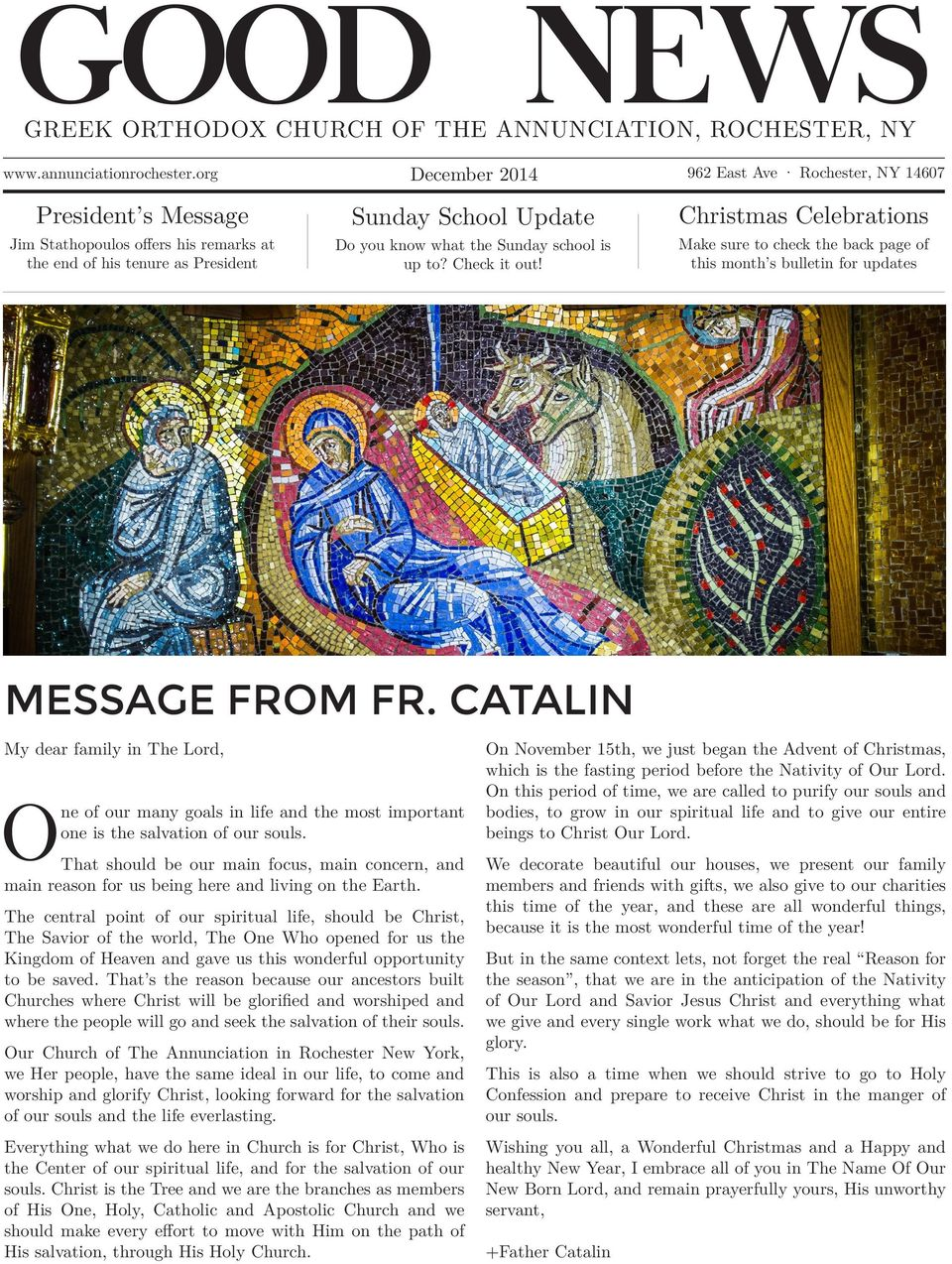 962 East Ave Rochester, NY 14607 Christmas Celebrations Make sure to check the back page of this month s bulletin for updates MESSAGE FROM FR.