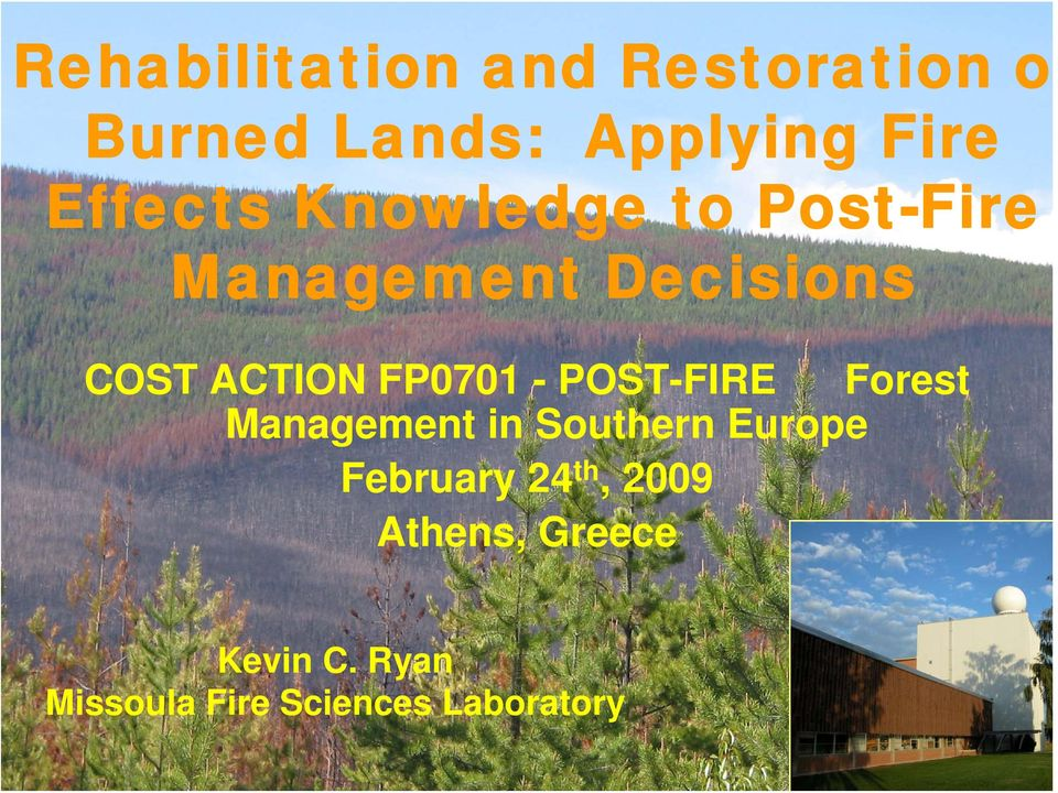 FP0701 - POST-FIRE Forest Management in Southern Europe February