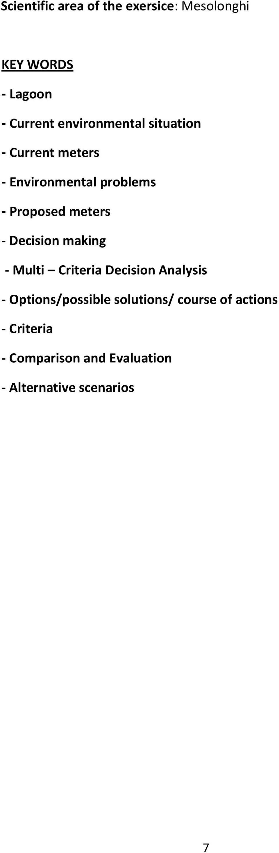 meters - Decision making - Multi Criteria Decision Analysis - Options/possible