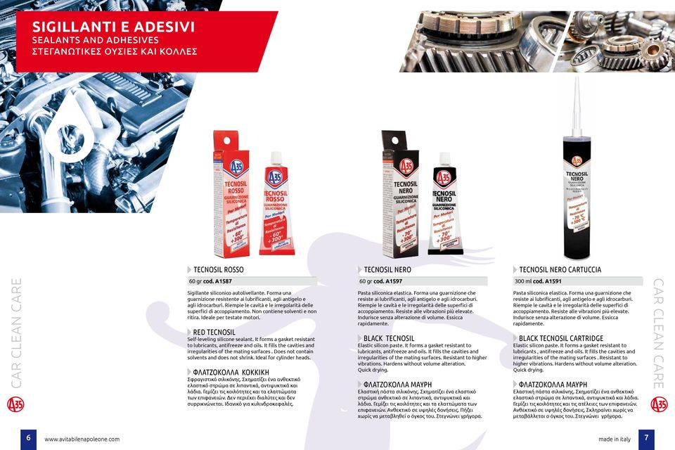 Non contiene solventi e non ritira. Ideale per testate motori. RED TECNOSIL Self-leveling silicone sealant. It forms a gasket resistant to lubricants, antifreeze and oils.
