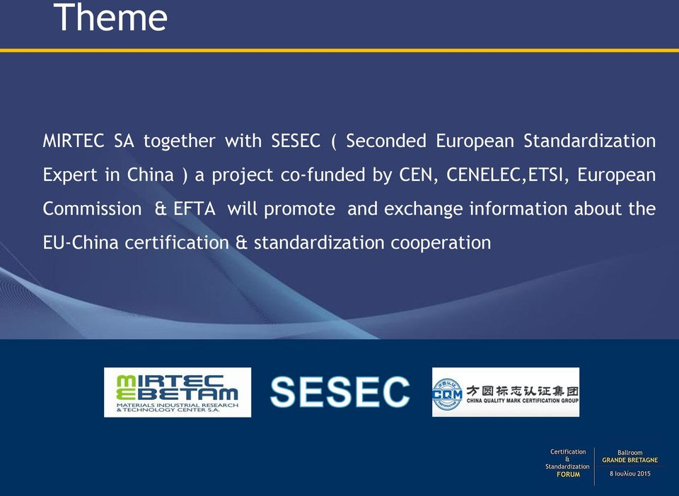 CENELEC,ETSI, European Commission & EFTA will promote and