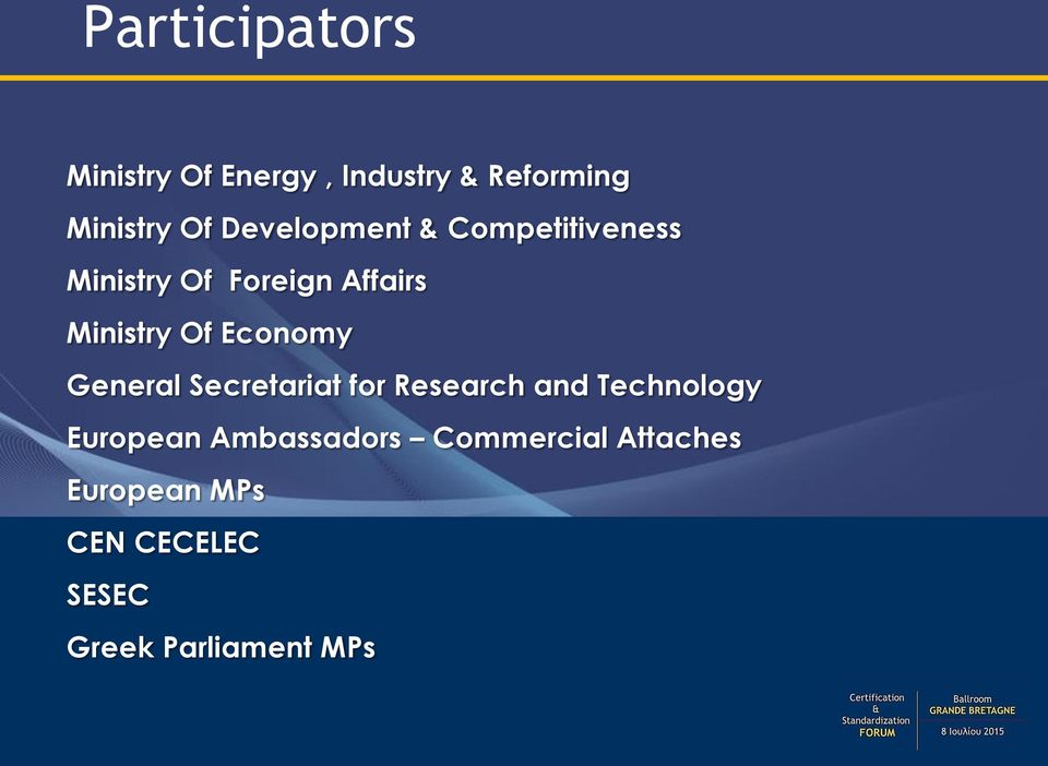 Economy General Secretariat for Research and Technology European