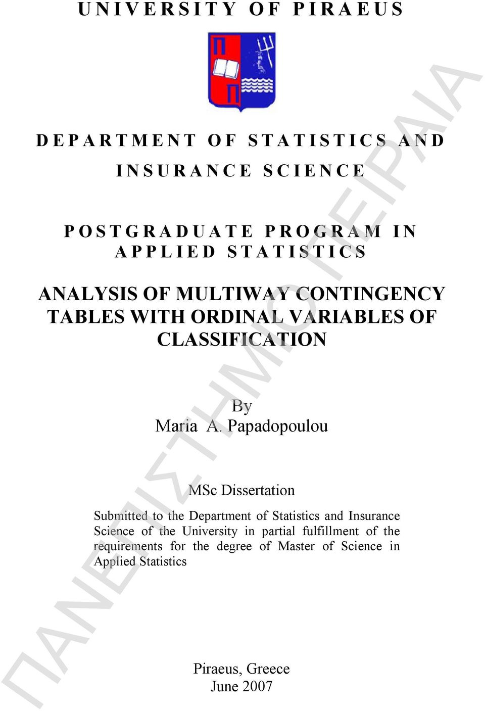 Papadopoulou MSc Dissertation Submitted to the Department of Statistics and Insurance Science of the