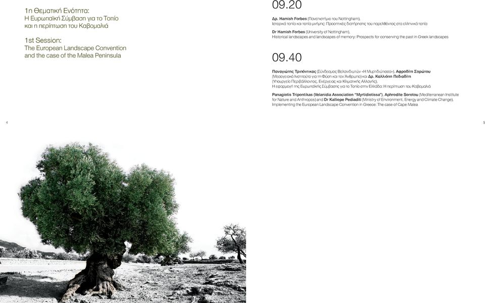 landscapes and landscapes of memory: Prospects for conserving the past in Greek landscapes 09.