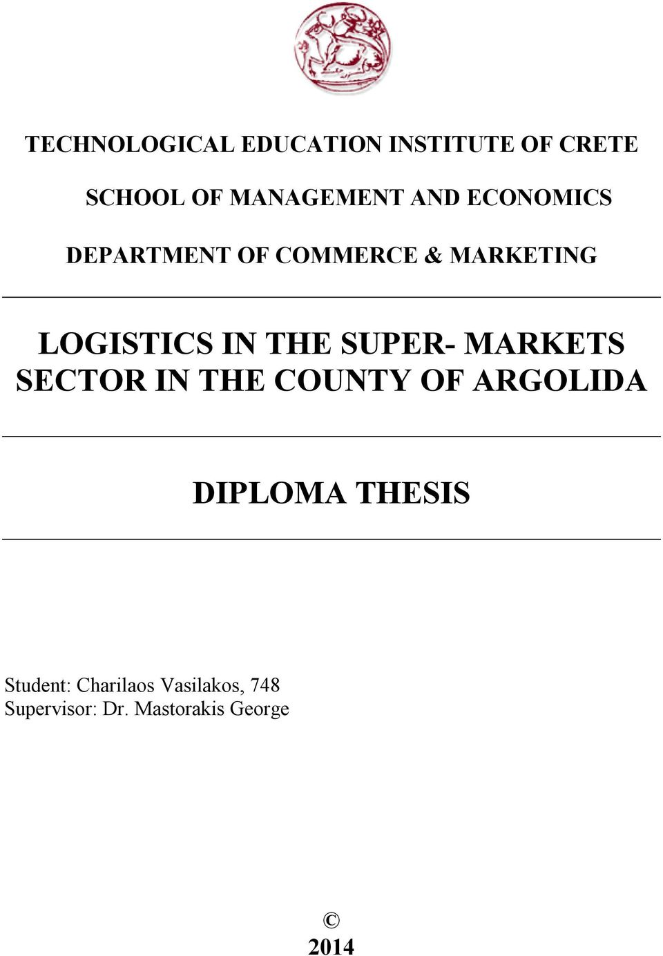 SUPER- MARKETS SECTOR IN THE COUNTY OF ARGOLIDA DIPLOMA THESIS
